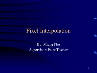 Pixel Interpolation