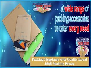 Packing Happiness with Quality Royal Mail Packing Boxes