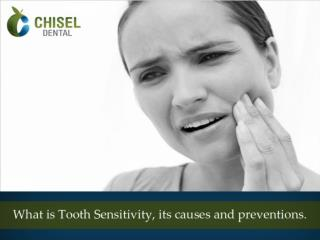 What is tooth sensitivity,its causes and prevention.