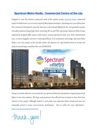 Spectrum Metro - One Stop Commercial Solution in Noida