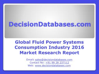 Fluid Power Systems Consumption Market Global Analysis and Forecasts 2021