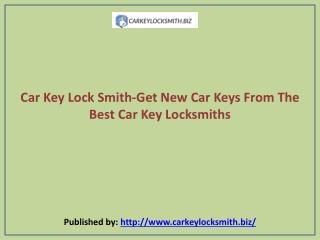 Get New Car Keys From The Best Car Key Locksmiths