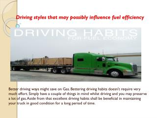 Driving styles that may possibly influence fuel efficiency