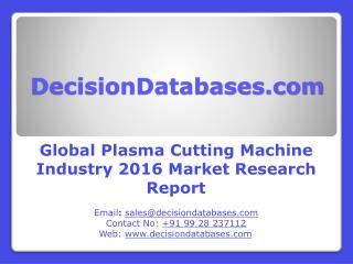 Global Plasma Cutting Machine Market Forecasts to 2021