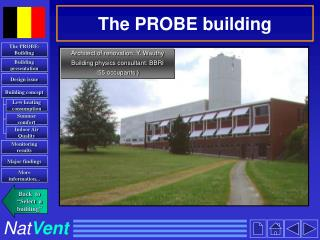 The PROBE building