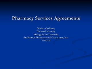 Pharmacy Services Agreements