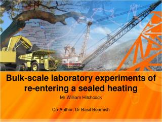 Bulk-scale laboratory experiments of re-entering a sealed heating