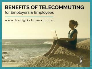 Advantages of Telecommute Job
