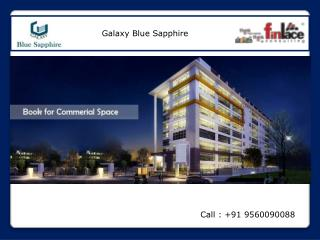 Galaxy Blue Sapphire Office Spaces Retail Shop Greater Noida