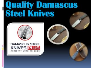 Quality Damascus Steel Knives