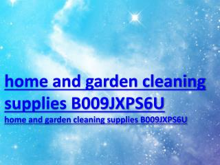 home and garden cleaning supplies B009JXPS6U