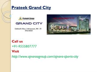 Prateek Grand City Famous Project