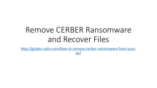Remove cerber ransomware and recover files
