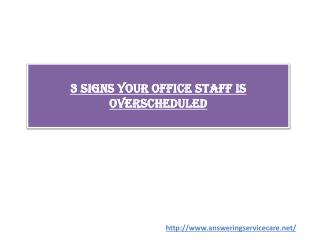 3 Signs Your Office Staff is Overscheduled