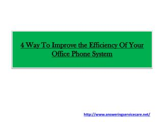 4 Way To Improve the Efficiency Of Your Office Phone System