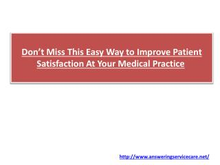 Don't Miss This Easy Way to Improve Patient Satisfaction At Your Medical Practice