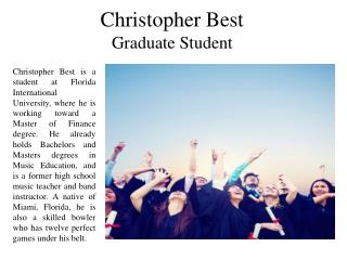 Christopher Best - Graduate Student