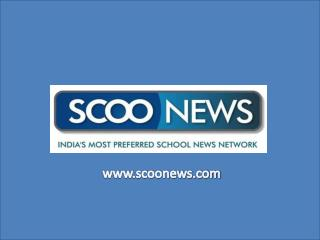 India's Most Preferred School News Network