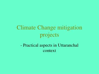 Climate Change mitigation projects