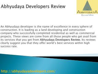 Abhyudaya Developers Review