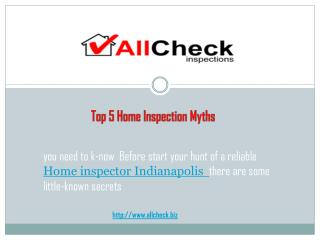 Top 5 Home Inspection Myths