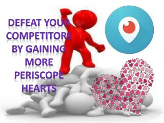 Think Before You Buy Periscope Hearts