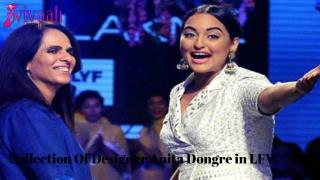 Collection of designer Anita Dongre in LFW 2016
