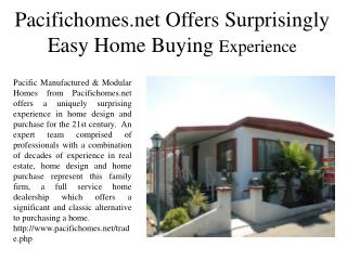 Pacifichomes.net Offers Surprisingly  Easy Home-Buying Experience