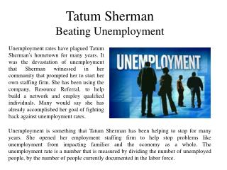 Tatum Sherman-Beating Unemployment