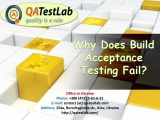 Why does build acceptance testing fail?