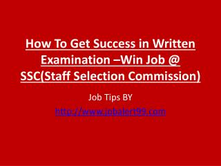 job tips - How to Crack SSC(Staff Selection Commission) Written Exam