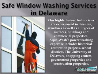 Safe Window Washing Services in Delaware
