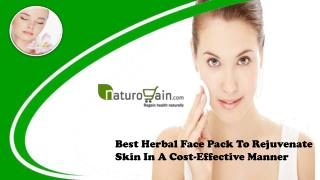 Best Herbal Face Pack To Rejuvenate Skin In A Cost-Effective Manner