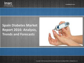 Spain Diabetes Market Report: 2016 – 2020