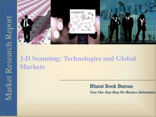 3-D Scanning: Technologies and Global Markets