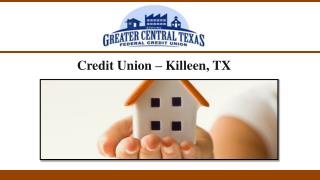 Credit Union � Killeen, TX