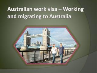 Australian work visa – Working and migrating to Australia