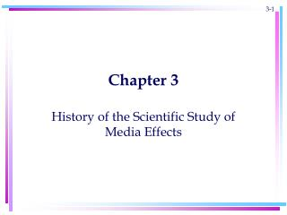 History of the Scientific Study of Media Effects