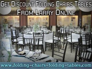Get Discount Folding Chairs Tables From Larry Online