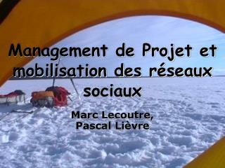 Management de Projet et mobilisation des r seaux sociaux