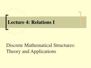 Lecture 4: Relations I