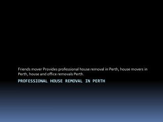 Professional house removal in Perth