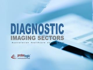 Diagnostic imaging sectors research Australia