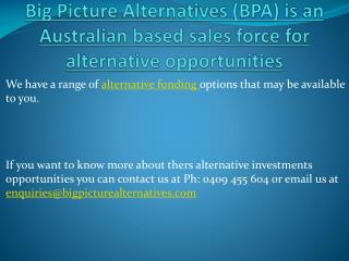 Alternative Funding, Investments and Best Income Opportunities