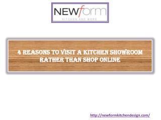 4 Reasons to Visit a Kitchen Showroom Rather Than Shop Online