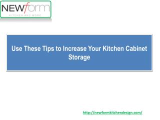 Use These Tips to Increase Your Kitchen Cabinet Storage