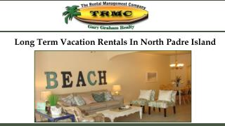 Long Term Vacation Rentals In North Padre Island