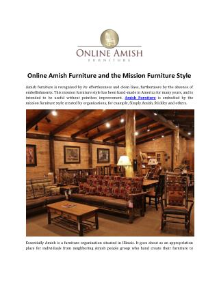 Online Amish Furniture and the Mission Furniture Style