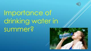 Importance of drinking water in summer