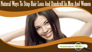 Natural Ways To Stop Hair Loss And Dandruff In Men And Women